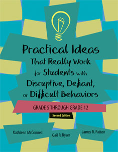 Practical Ideas That Work For Students With Disruptive, Defiant Or Difficult Behaviours, Gr 5-12