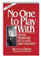 No One To Play With - Social Problems Of LD And ADD Children