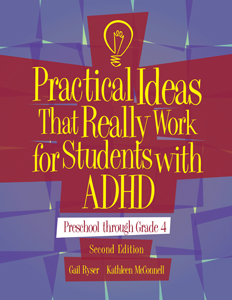 Practical Ideas That Work For Students With ADHD-2nd Edition, Prek-4