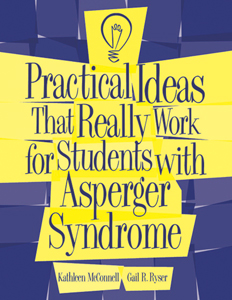 Practical Ideas That Work For Students With Asperger Syndrome