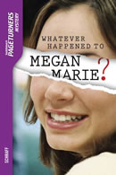 Whatever Happened to Megan Marie