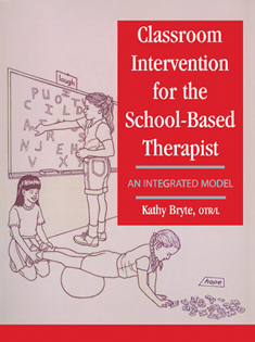 Classroom Intervention for the School-Based Therapist