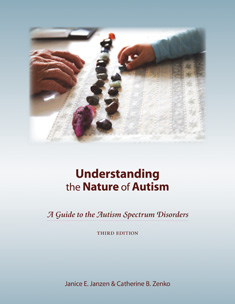 Understanding The Nature of Autism: A guide to the Autism Spectrum Disorders - 3rd Edition