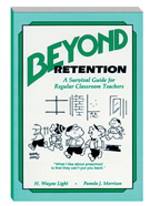Beyond Retention A Survival Guide For Regular Classroom Teachers