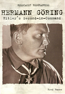 Hermann Goring: Hitler's Second-In-Command